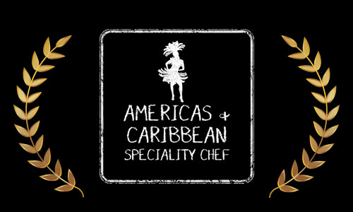 Americas & Caribbean Speciality Chef